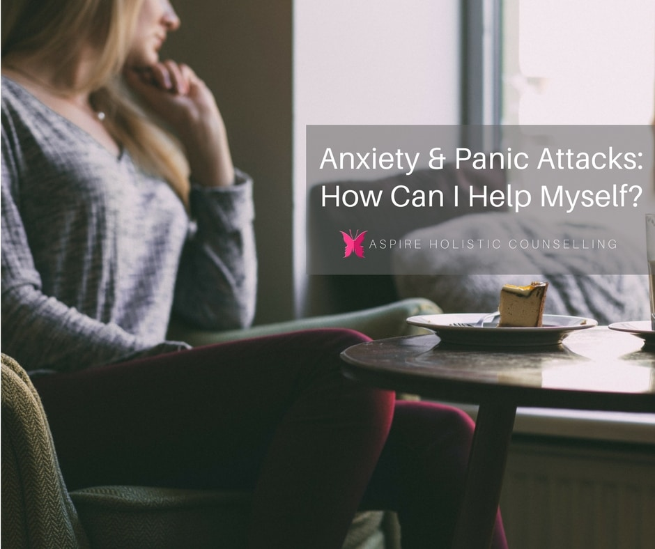 Anxiety & Panic Attacks: How Can I Help Myself?