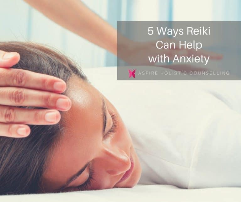 Reiki helps Anxiety